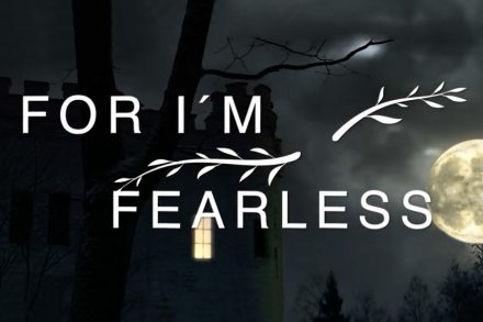 For I'm Fearless